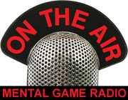 The Mental Game Radio Show